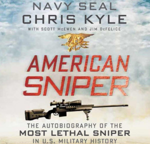 ... Best Quotes from Slain SEAL Chris Kyle's Book 'American Sniper