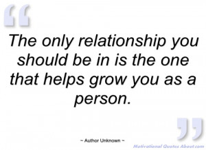 the only relationship you should be in is author unknown