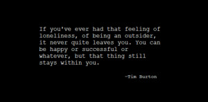 ialwayslikedstrangecharacters:Tim Burton Quotes