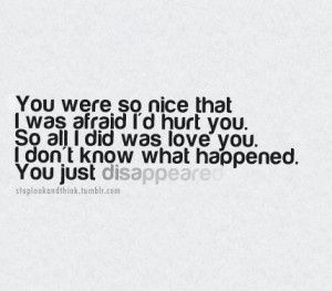 disappeared, hurt, life, love, poetry, quote, quotes, sad, text, true ...