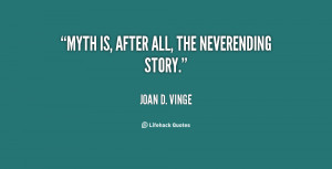 quote-Joan-D.-Vinge-myth-is-after-all-the-neverending-story-34721.png