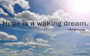 HOPE IS A WAKING DREAM QUOTES WALLPAPER