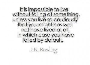 rowling quote about life (: