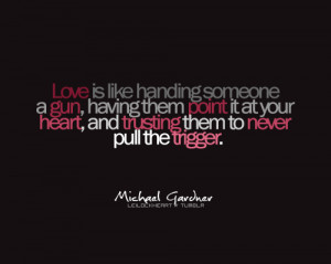 gun, heart, love, quote, text, trigger