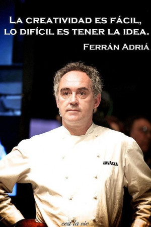 ferran adrià, you are the only one... More