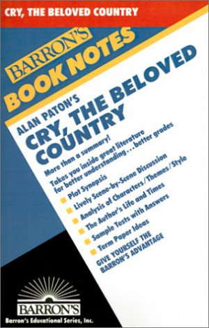 Alan Paton's Cry, the Beloved Country (Barron's Book Notes)