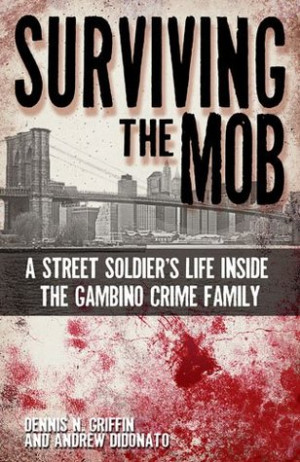 "... Soldier's Life Inside the Gambino Crime Family"" as Want to Read"