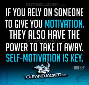 Self-motivation is important!