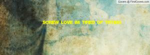 screw_love_i'm_tired-83240.jpg?i