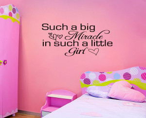 BIG-MIRACLE-LITTLE-GIRL-Vinyl-Wall-quote-Decal-Nursery-Room-Decor-idea ...
