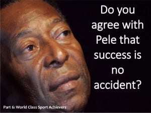 Pele Motivational phrases and Quotes