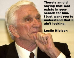 Leslie Nielsen On God