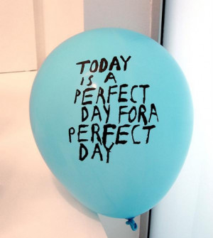 The Perfect Day