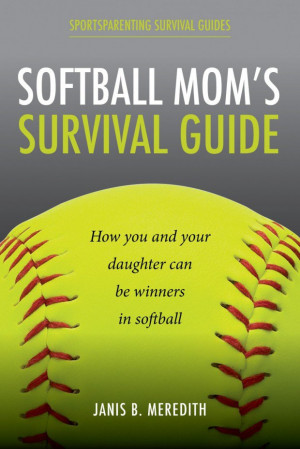 Animal quotes softball quote softball mom survival guide