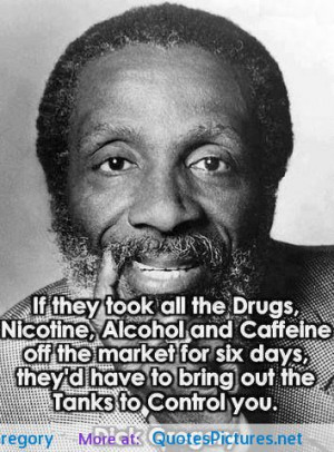 ... Dick Gregory motivational inspirational love life quotes sayings poems