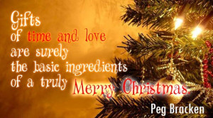 Gifts Of Time Merry Christmas Love Quotes