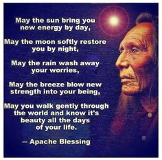 ... quotes american indian life sayings apache blessed wise words native