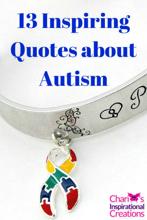 13 Inspiring quotes about Autism