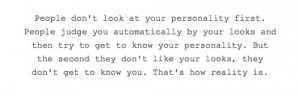 And Try To Get To Know Your Personality: Quote About People Judge ...