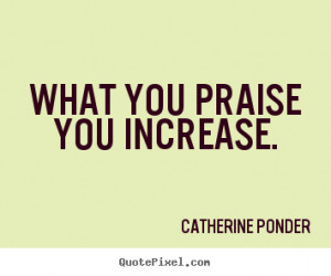 best motivational quotes from catherine ponder design your own quote