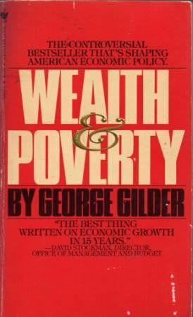 """Start by marking """"Wealth and Poverty"""" as Want to Read:"""