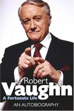 Robert Vaughn Quotes