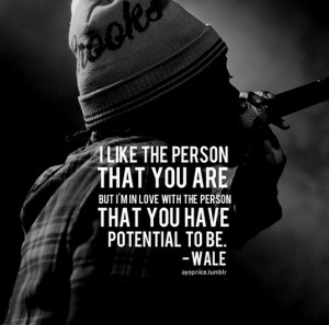 Wale Quote Tumblr Picture