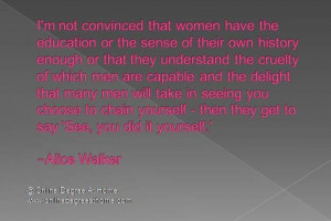 education quotes. I'm not convinced that women have the education ...