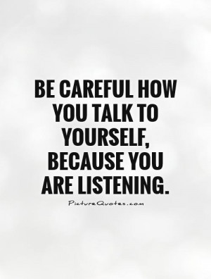 ... Quotes Respect Yourself Quotes Talking Quotes Be Careful Quotes