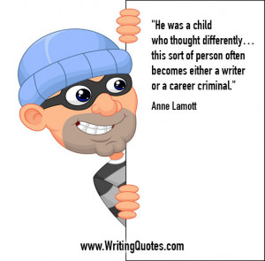 ... Writing » Anne Lamott Quotes - Career Criminal - Funny Writing Quotes