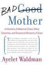 Are you a good mother or a 'Bad Mother'?