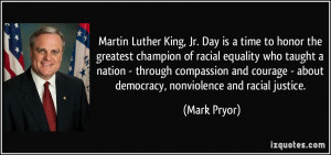 , Jr. Day is a time to honor the greatest champion of racial equality ...