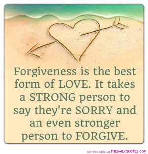 forgiveness-love-forgive-sorry-quote-pictures-sayings-pics.jpg