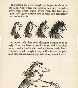 person who has good thoughts cannot ever be ugly