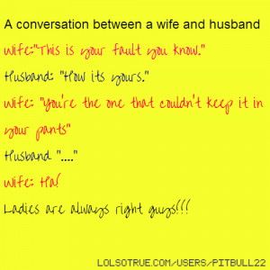 conversation between a wife and husband Wife: