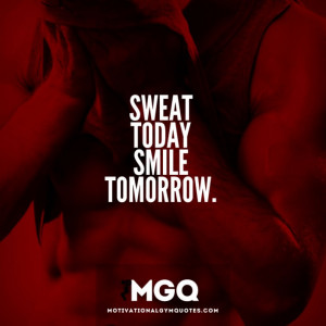 sweat_today_smile_tomorrow2