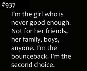 ... Not For Her Friends, Her Family, Boys, Anyone. I'm The Bounceback. I