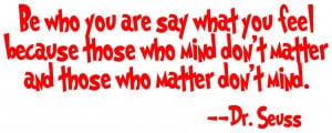 Dr. Seuss Be Who You Are Vinyl Wall Decal Choose your color