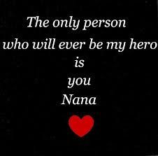 I Love You Nana Quotes : nana nanna quotes angels nana miss nana quotes nana momma quotes