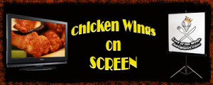 Another exciting edition of the Chicken Wings on Screen!