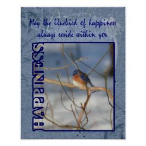 Bluebird Of Happiness Inspirational Poster