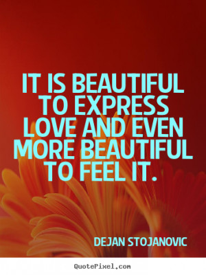 And Beautiful Feelings Quotes That Expressing Love Friendship