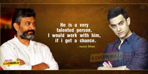 Aamir Khan About SS Rajamouli
