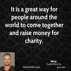 It is a great way for people around the world to come together and ...