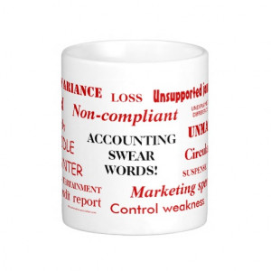 Accounting Swear Words!! Rude Mug