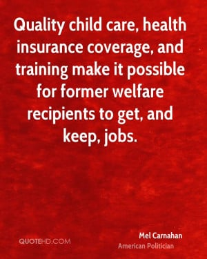 Quality child care, health insurance coverage, and training make it ...