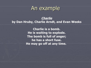 Extended Metaphor Examples An example Charlie by Dan
