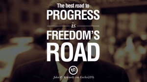 ... Kennedy Famous President John F. Kennedy Quotes on Freedom, Peace, War