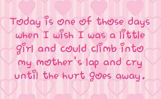 missing mom quotes from daughter | You can get your favourite quotes ...
