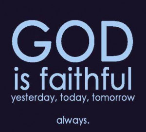 1455166 10151889762404652 1746496691 n 300x271 God is Faithful always